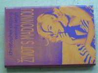 Ciccone, Leifh - Život s Madonnou (2008)