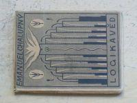 Emanuel Chalupný - Logika věd (1945) Základní orientace