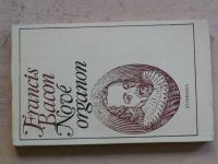 Francis Bacon - Nové organon (1974)
