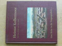 Heimat Kolbermoor - Eine Reise in die Vergangenheit... (1988)