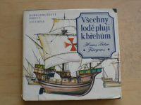 Jürgens - Všechny lodě plují k břehům (1981) Dobrodružství objevů