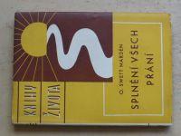 Marden - Knihy života - Splnění všech přání (1936)
