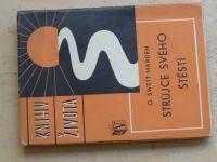 Marden - Knihy života - Strůjce svého štěstí (1936)