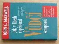 Maxwell - Jak v lidech vypěstovat vůdčí schopnosti (2002)