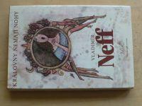 Neff - Královny nemají nohy; Prsten Borgiů; Krásná čarodějka (1984)