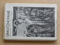 Weinrich - Umučení Páně vyprávěné katy, lidmi a anděly (Kuncíř 1937)