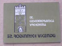 52. rodinných víkendů - Českomoravská vrchovina (1984)