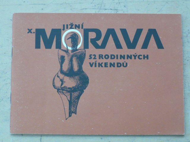 52 rodinných víkendů - Jižní Morava (1983)