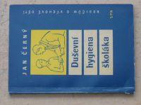 Černý - Duševní hygiena školáka (1960)