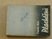 Franta Kříž - Plachtění (1947) podpis autora