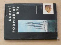 Hass - Dobytí podmořské říše - Výzkumy a dobrodružství s lodí Xarifa (1961)