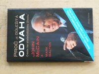 McCain, Salter - Proč je důležitá odvaha - Cesta ke statečnějšímu životu (2008)