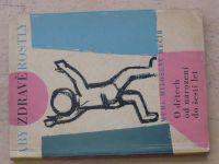 Mečíř - O dětech od narození do šesti let (1962)