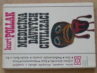 Pollak - Medicína dávných civilizací (1976)
