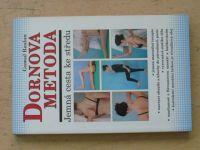 Raslan - Dornova metoda - Jemná cesta ke středu (2004)