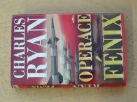 Ryan - Operace Fénix (2006)