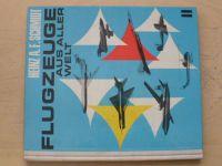 Schmidt - Flugzeuge aus aller Welt (1967) II. díl