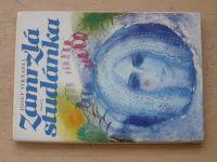 Strnadel - Zamrzlá studánka - Pohádky a pověsti zpod Radhoště (1985)