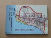 Vavřinec Slížanský - Nový popis cesty do Jeruzaléma a Svaté země 1660-61