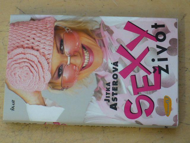 Asterová - Sexy život (2005)