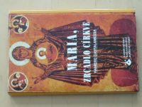 Cantalamessa - Maria, zrcadlo církve (1995)