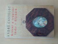 Castelot - Krásné a tragické lásky v dějinách (1993)