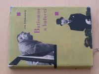 Dvořáková - Batismus a baťovci (1960)