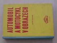 Fronk - Automobil a motocykl v obrazech - díl druhý, 1. vydání (1962)