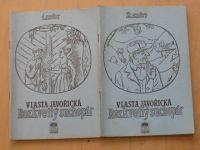 Javořická - Rozkvetlý suchopár 1.- 4. sešit (1990-91)