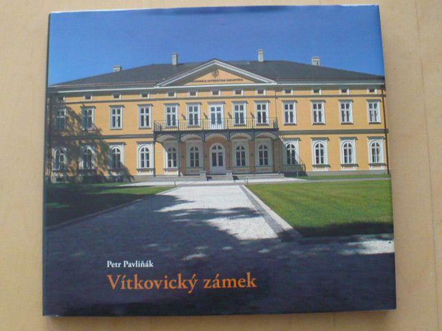 Pavliňák - Vítkovický zámek (2010) Vítkovice