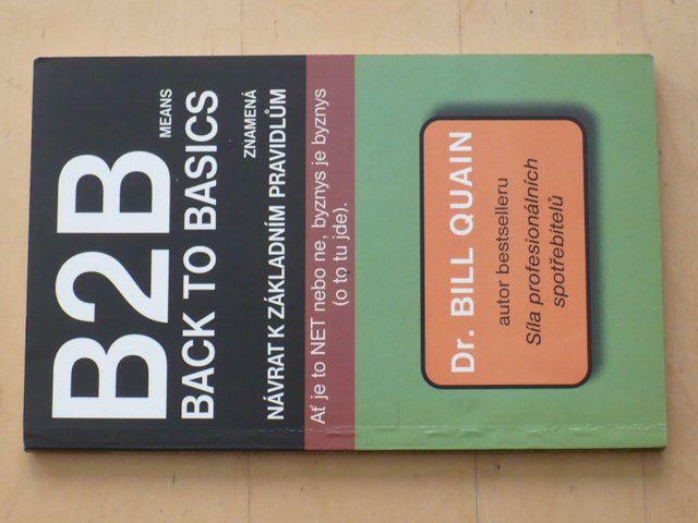 Quain - B2B means back to basics znamená návrat k základním pravidlům (2003)