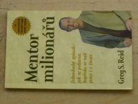 Reid - Mentor milionářů - Jednoduchý způsob jak se pohnout kupředu ve vaší práci i v životě (2004)