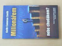 Smith - Milionářem nebo chudákem? (2008)