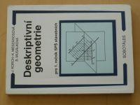 Deskriptivní geometrie pro 1. ročník SPŠ stavebních (1998)