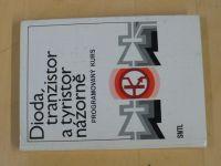 Dioda, tranzistor a tyristor názorně - programový kurs (SNTL 1983)