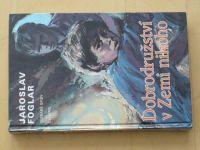 Foglar - Dobrodružství v Zemi nikoho (1998)