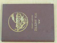 Frant. Langer - Železný vlk (1932) Příběhy z naší anabase
