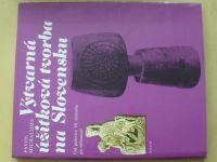 Michalides - Výtvarná úžitková tvorba na Slovensku (1978) Od polovice 19. storočia po súčasnosť
