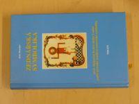 Boucher - Zednářská symbolika aneb objasnění Královského Umění podle pravidel...(1998)