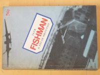 Fishman - A zdi se hroutily (1988)