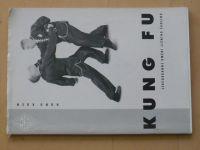 Hladík, Adámek - Hung Kuen - Kung fu - sebeobranné umění jižního šaolinu (