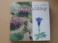 Krejča, Jakábová - Skalničky (1982) Farebný atlas - slovensky