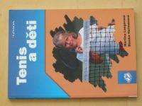 Langerová, Heřmanová - Tenis a děti (2005)