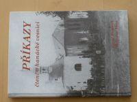 Pospěch, Vaca - Příkazy - čtení o hanácké vesnici (2000) Příkazy u Olomouce