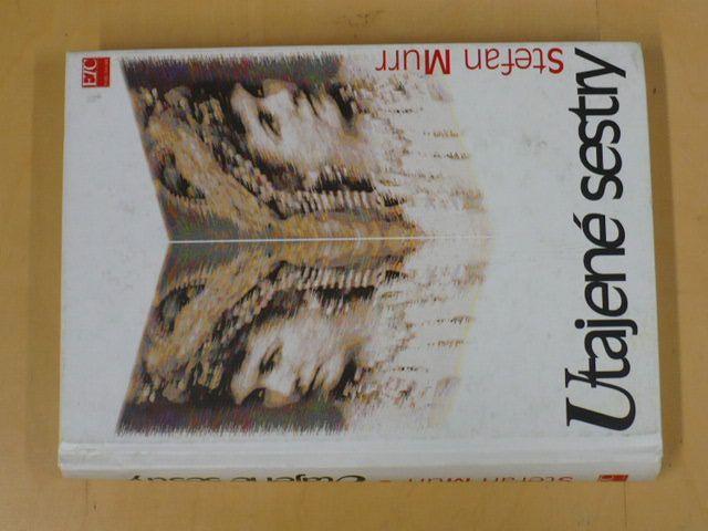 Stefan Murr - Utajené sestry (1998)