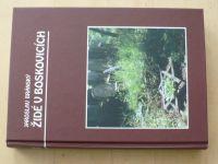 Bránský - Židé v Boskovicích (1999) pospis autora, mapové přílohy