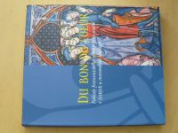 DU BON DU COEUR - Poklady francouzského středověkého umění v českých a moravských sbírkách (2006)