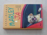 Grogan - Marley a já aneb život s nejhorším psem na světě (2007)