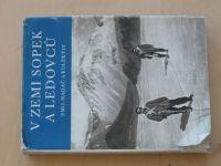 Hadač a kol. - V zemi sopek a ledovců (1957)
