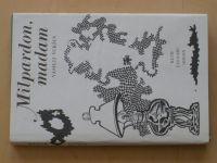 Šukšin - Milpardon, madam (1981)